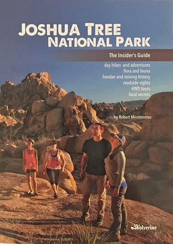Joshua Tree National Park The Insider's Guide