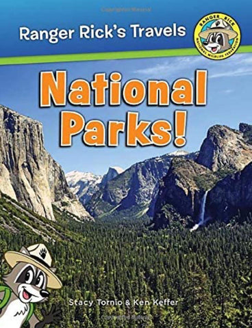 Ranger Rick's Travels: National Parks
