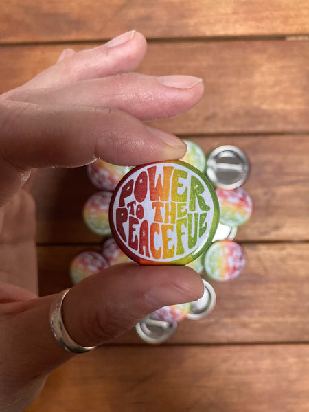 "Pin - Power to the Peaceful - rainbow (1.25"")"