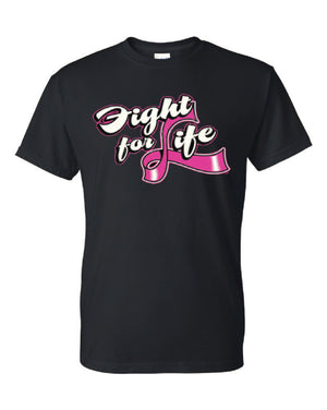 Fight For Life Pink Ribbon Tee