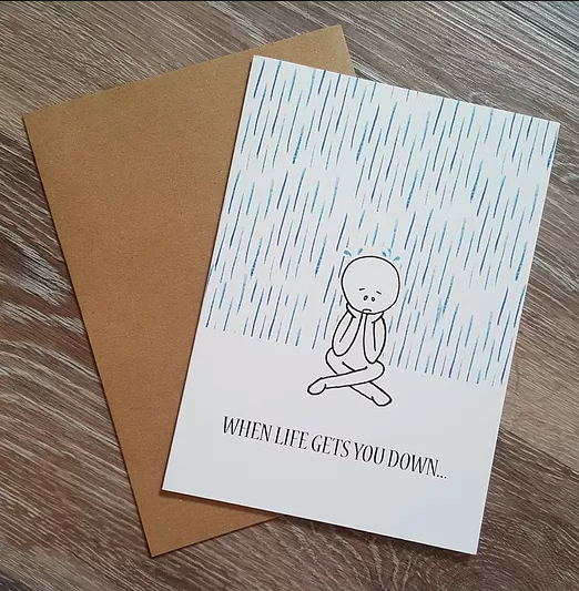 When Life Gets You Down - Greeting Card