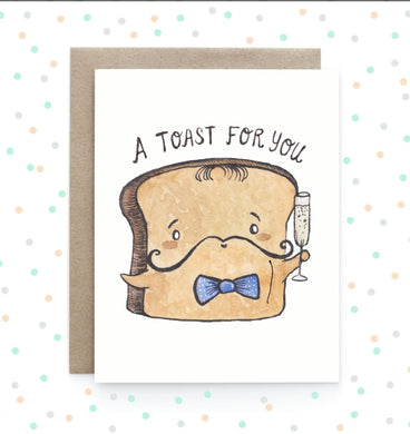 Toast For You - Greeting Card