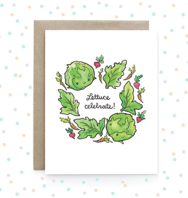 Lettuce Celebrate - Greeting Card
