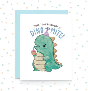 Dinomite Birthday - Greeting Card