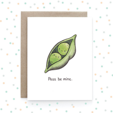 Peas Be Mine - Greeting Card