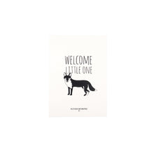 Load image into Gallery viewer, 'Welcome little one' fox print - The Little Black & White Book Project