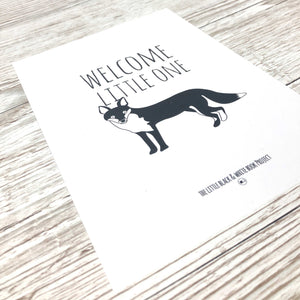 'Welcome little one' fox print - The Little Black & White Book Project