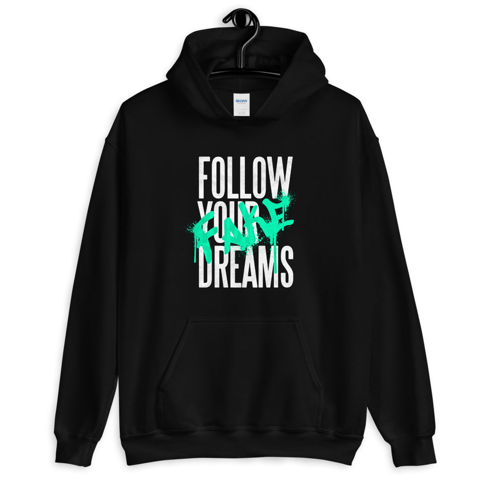 Follow Your Dreams Unisex Hoodie
