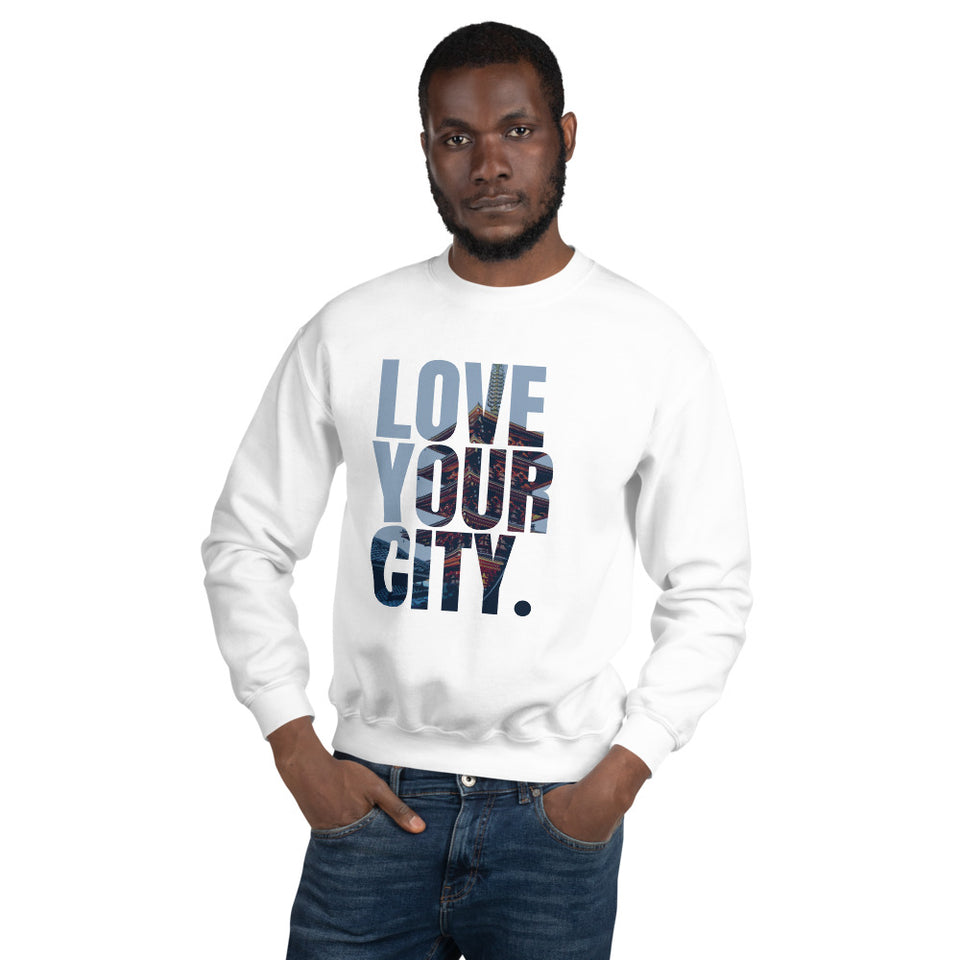 Love Your City Unisex Sweatshirt