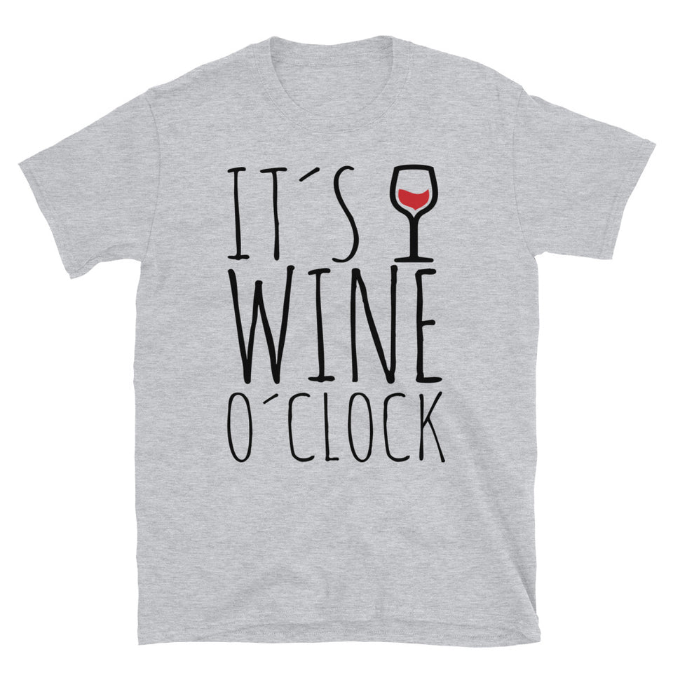 It's Wine o'clock Unisex Tee