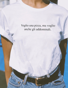 I want a pizza but I also want the abs Women's T-Shirt
