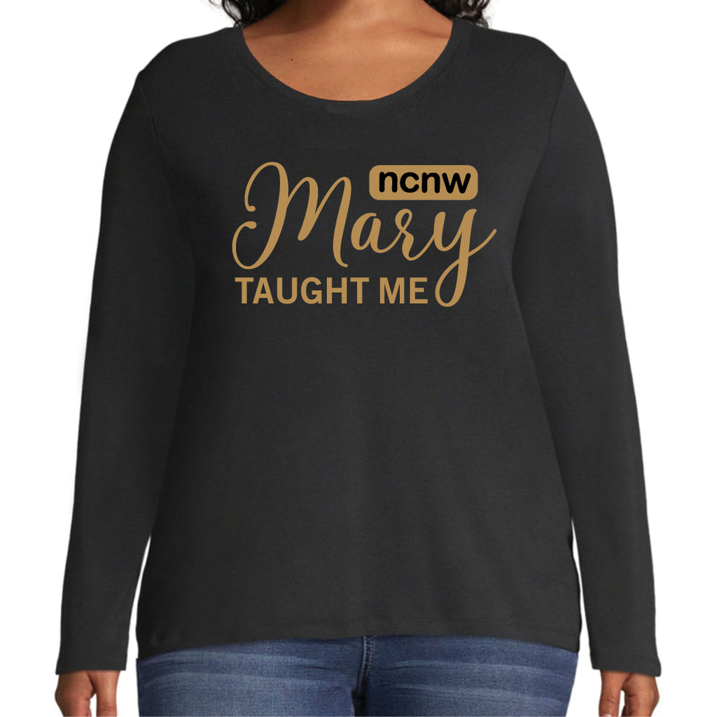 T-Shirt: Mary Taught Me