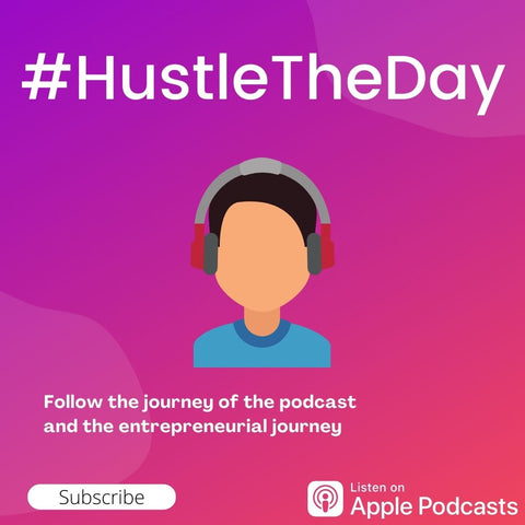#HustleTheDay