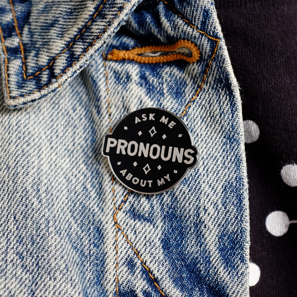 Ask Me About My Pronouns Pin