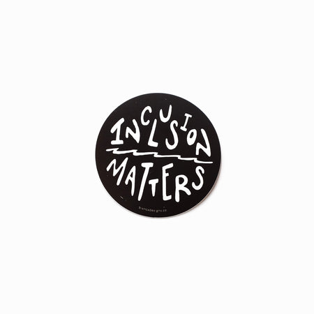 Inclusion Matters Sticker