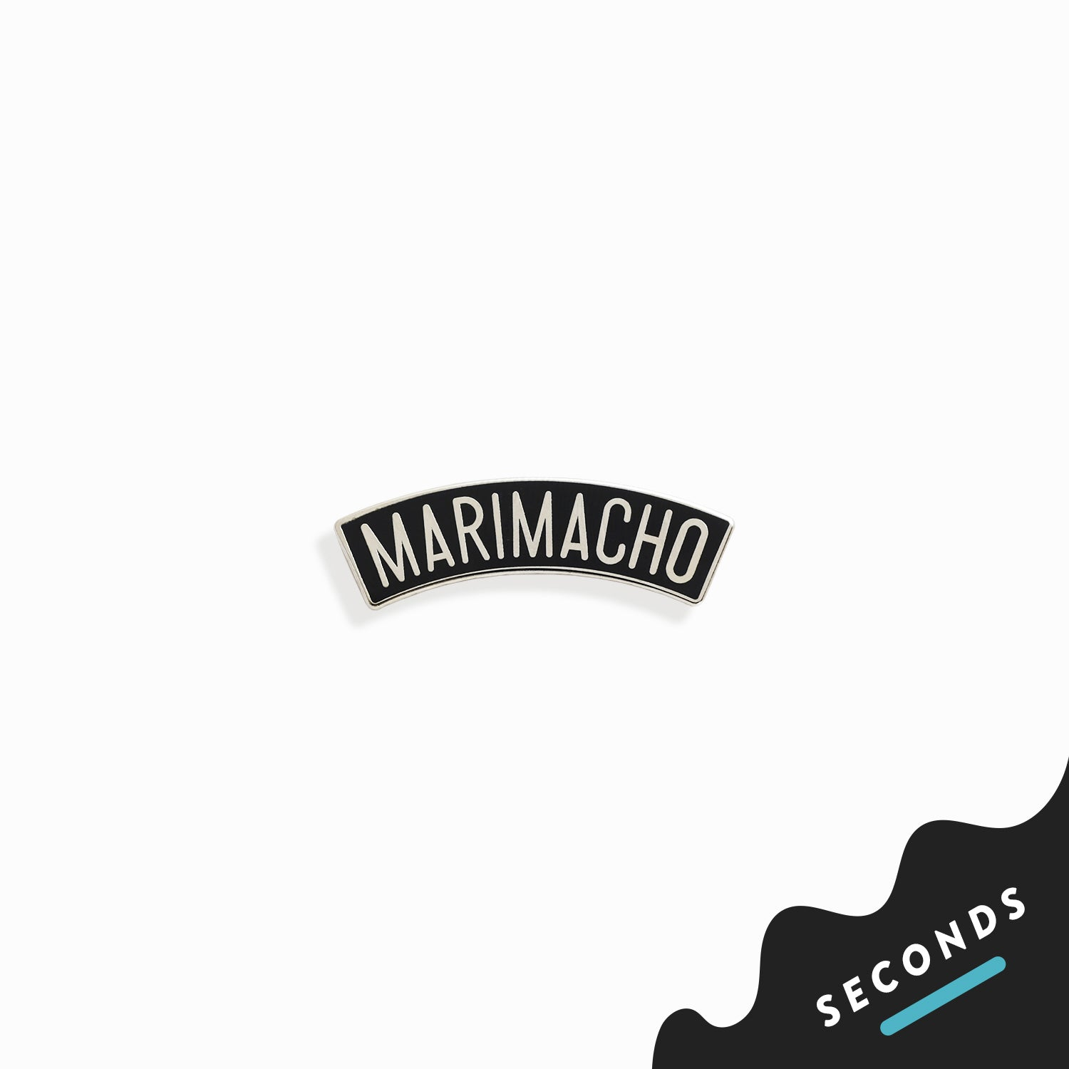 Seconds Sale - Marimacho Pin