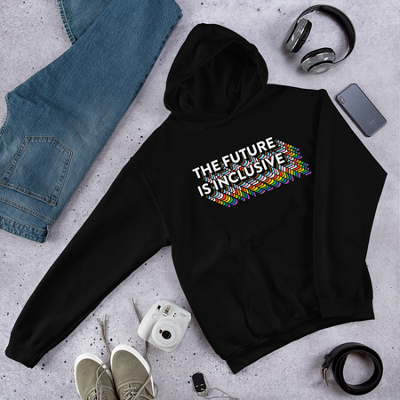 The Future Is Inclusive Sweatshirt Hoodie