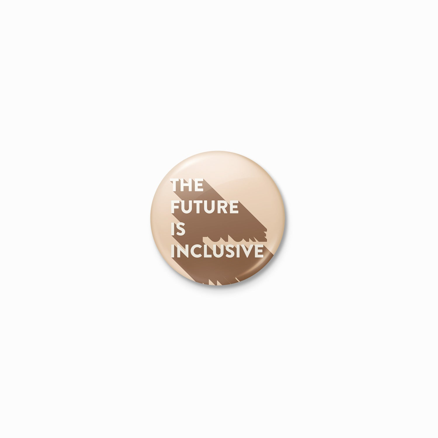 The Future Is Inclusive Button