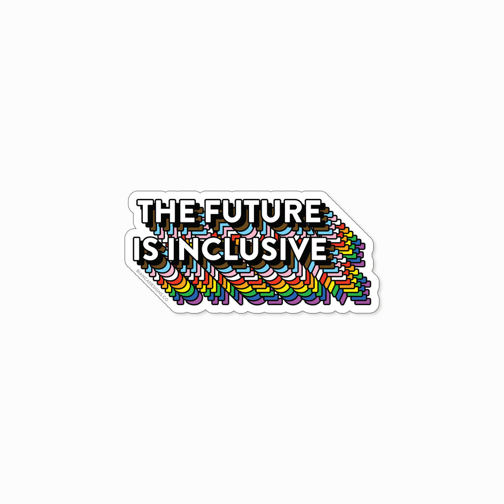 The Future Is Inclusive Magnet