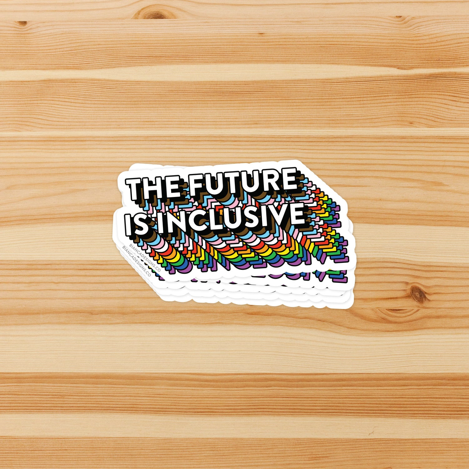 The Future Is Inclusive Rainbow Sticker
