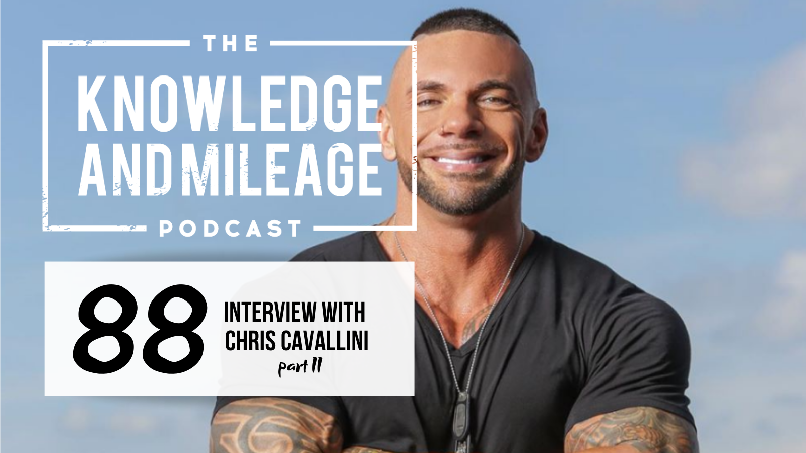 EP 88: Drug Dealer to Millionaire: Spitting in the Face of Adversity: Interview with Chris Cavallini