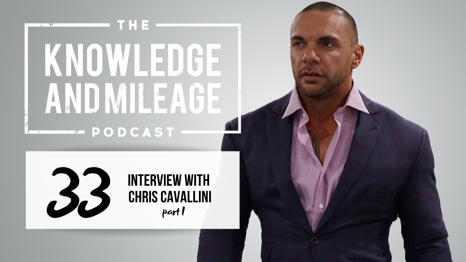 EP 33: Interview with Chris Cavallini