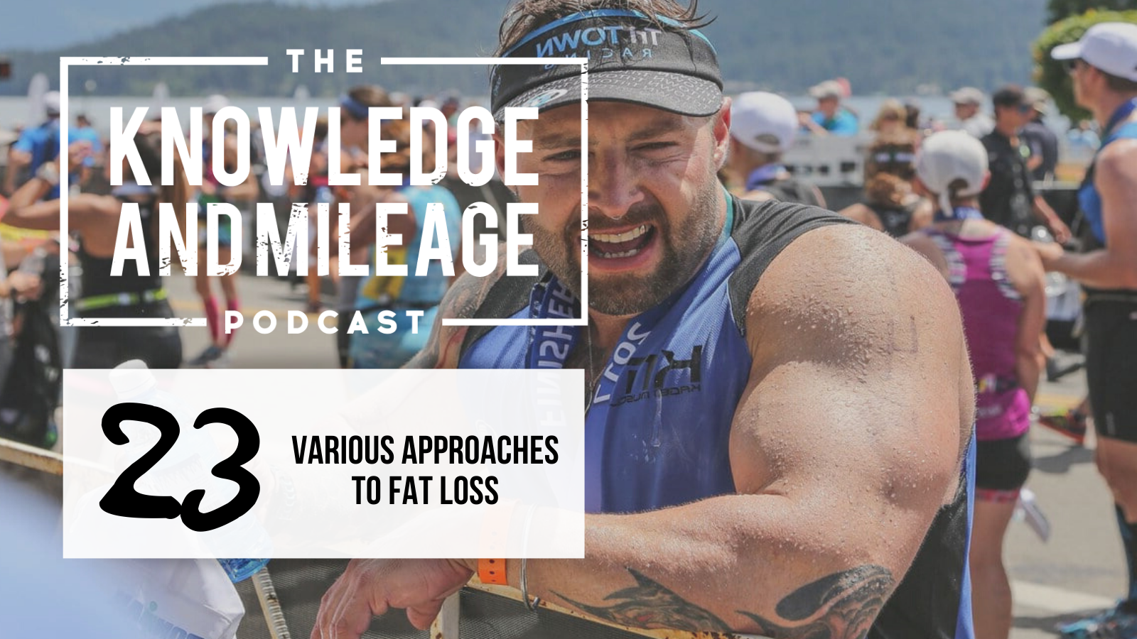 EP 23: My Various Approaches to Fat Loss