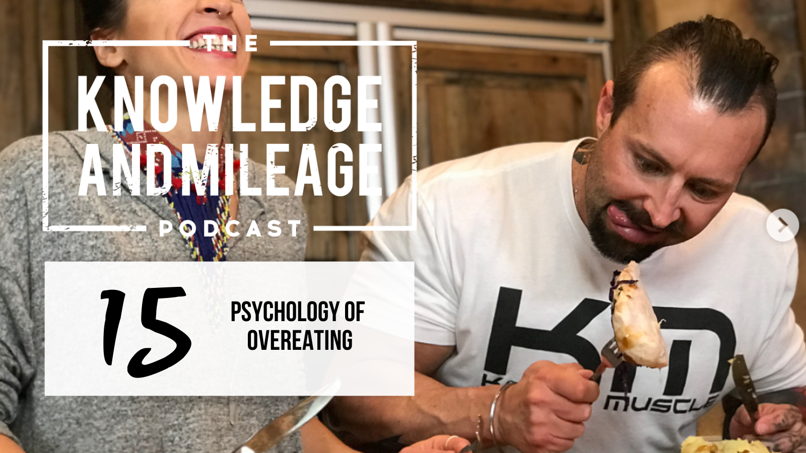EP 15: The Psychology of Overeating