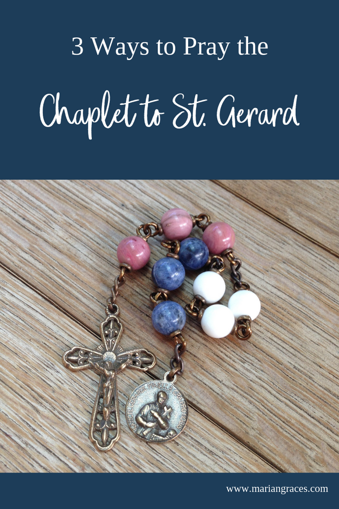 3 Ways to Pray the Chaplet to St. Gerard