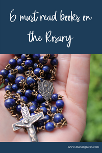 6 Must Read books on the Rosary