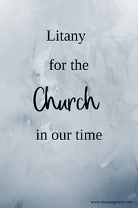 Litany for the Church in Our Time