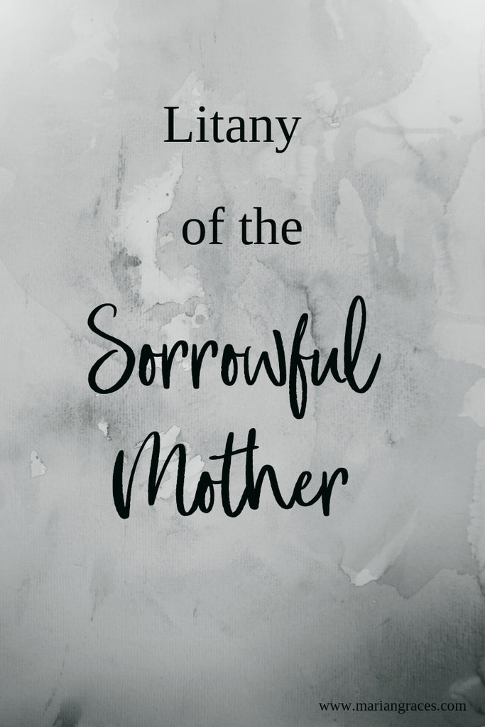 Litany of the Sorrowful Mother