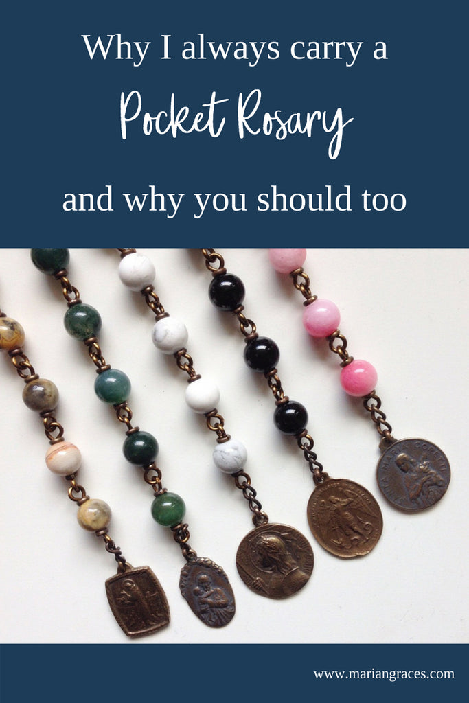 Why I always carry a Pocket Rosary, and why you should too