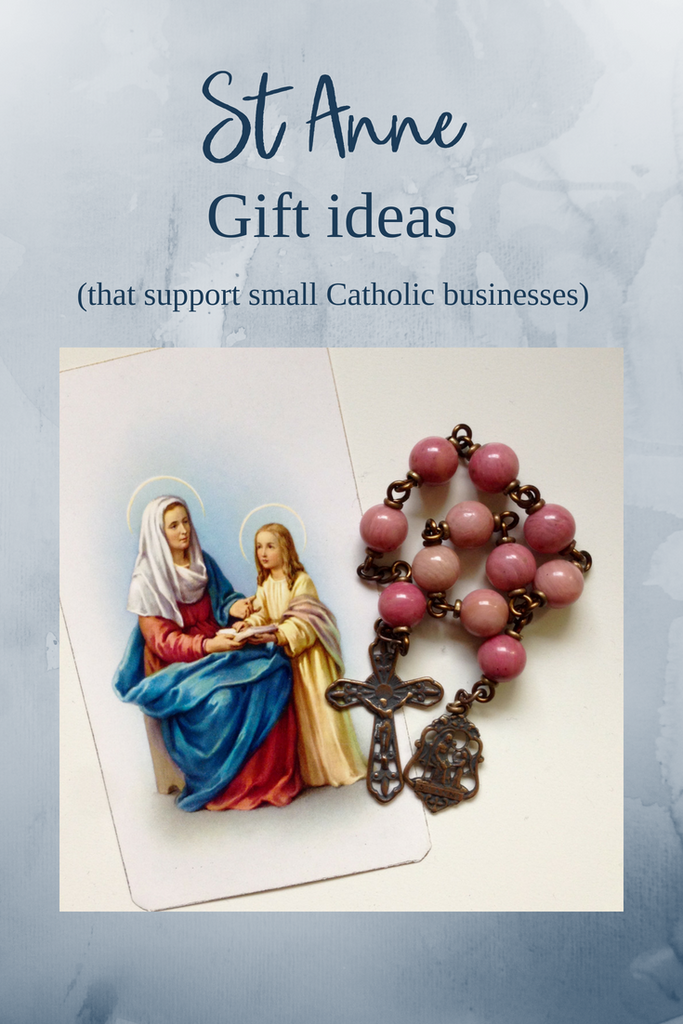 St Anne Gift Ideas (that support small Catholic businesses)