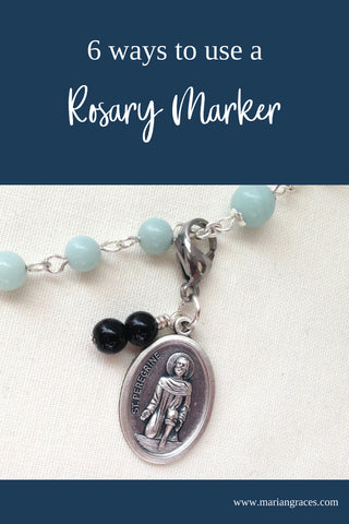 6 ways to use Rosary Markers