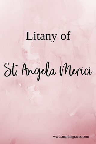 Litany of St Angela Merici