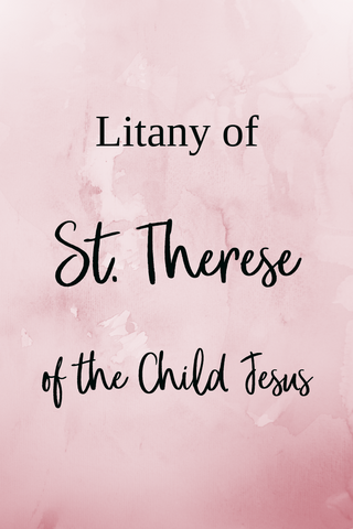 Litany of St. Therese of the Child Jesus