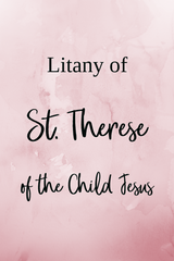 Litany of St Therese of the Child Jesus