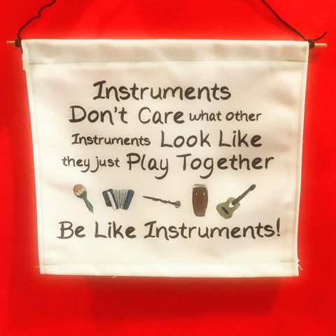 Be Like Instruments Wall Hanging
