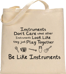 Be Like Instruments Tote