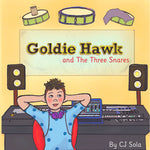 Goldie Hawk and the Three Snares