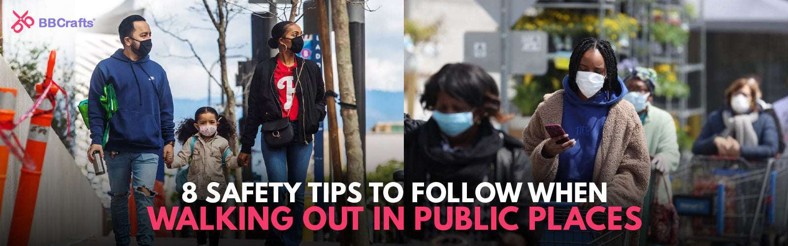 Tips for When You Go Out In Public