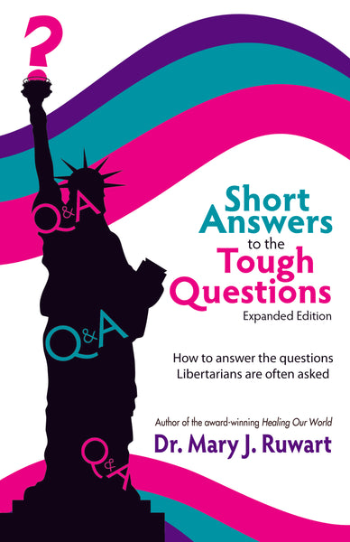 Short Answers to the Tough Questions (Expanded Edition)