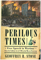 Perilous Times: Free Speech in Wartime (Hardcover)