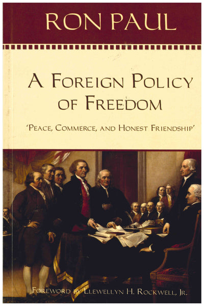 The Foreign Policy of Freedom