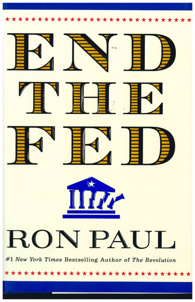 End the Fed (Hardcover)