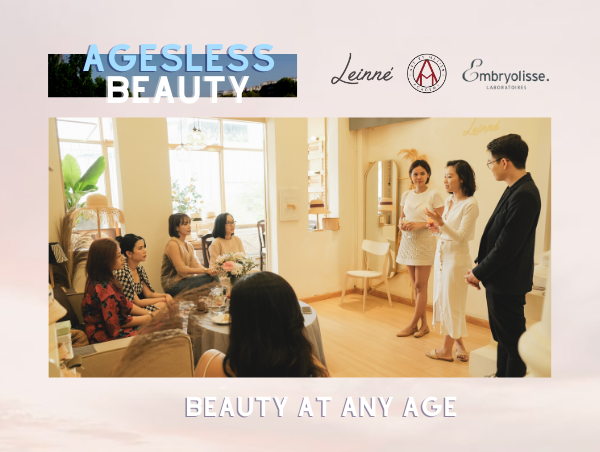 Ageless Beauty Workshop by Leinné x Viet Cuong Hoang x Embryolisse