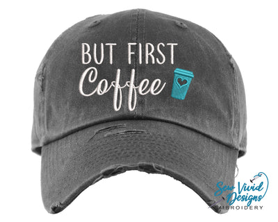 But First Coffee Baseball Cap OR Ponytail Hat - Sew Vivid Designs