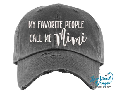 My Favorite People Call Me Mimi Hat | Baseball Cap OR Ponytail Hat - Sew Vivid Designs