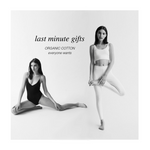20% Off Last Minute Organic Cotton Gifts